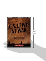 Book C S Lewis at War The Dramatic Story Behind Mere Christianity Radio ... - $37.13
