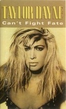 TAYLOR DAYNE - Can't Fight Fate CASSETTE  - $3.28
