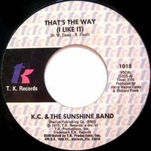 K.C. & THE SUNSHINE BAND THAT'S THE WAY (I LIKE IT) U.S. 7 INCH RECORD 1975 - ₹493.19 INR