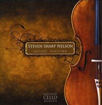 TENDER MERCIES by Steven Sharp Nelson