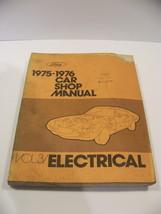 1975 76 Ford Car Shop Manual Vol 3 Electrical #Fps 365-126-76C - $33.83