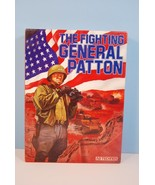 The Fighting General Patton - Ad Technos Unpunc... - $372.72