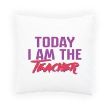 today i am the teacher Pillow Cushion Cover cc867p - $226,50 MXN+
