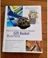 How to Start a Home Based Gift Basket Business Paperback - $3.49