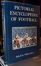Pictorial Encyclopedia of Football [Hardcover] [Jan 01, 1974] Davis, Wil... - $8.81