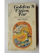 Golden Cities, Far Edited By Lin Carter 1970 Ballantine Paperback - £5.00 GBP
