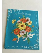 VINTAGE 1960s Get Well CARD So Sorry You're ILL Great Art Collectible  GW11 - $7.67