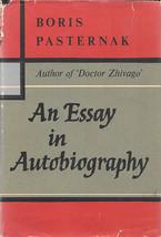 AN ESSAY IN AUTOBIOGRAPHY (1959) Boris Pasterna... - $19.99