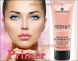 Essence Fresh & Fit Awake Primer Healthy GlowPore 30ml Minimizing Effect - $10.84