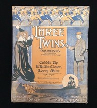 Vintage 1908 Three Twins Cuddle Up A Little Closer Lovey Mine Song Sheet... - $11.33