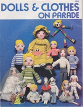 Dolls and Clothes on Parade Patterns and Instru... - $7.00