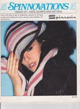 Spinnovations 16 Heads Up 35 Patterns for Knitted Hats Scarfs and Mittens - $7.00