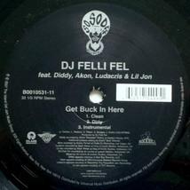 DJ Felli Fel-Get Buck In here-12inch LP ViNYL - £5.35 GBP