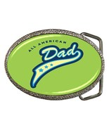 All American Dad Belt Buckle - $19.95
