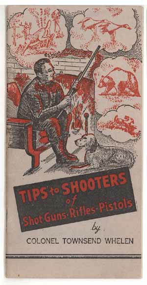 Tips for Shooters Whelen booklet Gunslick advertising shotguns rifles pistols