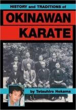 History Traditions of Okinawan Karate Funakoshi Chibana Miyagi Paperback... - $20.57