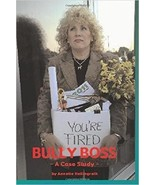 Bully Boss - A Workplace Case Study & Resolution Paperback Annette Helli... - $23.00
