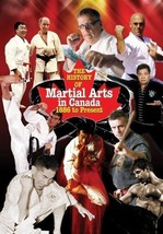 History of Martial Arts in Canada Paperback Book Don Warrener - $21.04