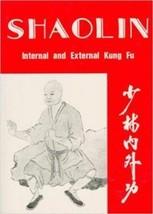 Shaolin Chinese Kung Fu Internal & External Martial Arts Paperback Chao - $20.57