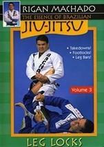 Essence of Brazilian Jiu Jitsu Leg Locks DVD Rigan Machado carlos gracie... - $22.00