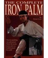 Complete Iron Palm kung fu Training book Brian Gray Chinese OOP! karate mma - $12.16