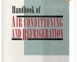 Handbook of Air Conditioning and Refrigeration [Sep 01, 1993] Wang, Shan K.