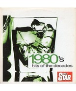 VARIOUS ARTISTS – 1980's HITS OF THE DECADES, Daily Star CD  - $2.60
