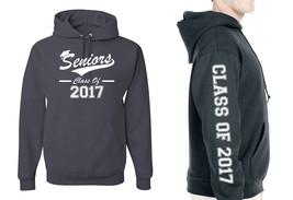 Seniors, Class of 2017 Hoodie, Adult Unisex Mens Sizes - $26.90+