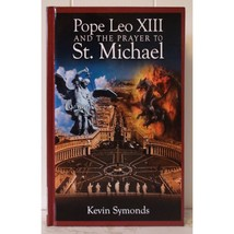 Pope Leo XIII and the Prayer to Saint Michael