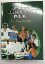 Biblia de Nuestro Pueblo La Biblia del Peregrino America Latina Catolica Schokel - $17.77