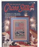 For the Love of Cross Stitch Magazine July 1989... - $3.99
