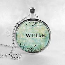 WRITER Necklace, I WRITE Necklace, Writer Pendant, Writer Jewelry, Write... - $12.95