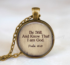 BIBLE Verse Necklace, Bible Verse Pendant, Bible Scripture Jewelry, Be Still And - $12.95