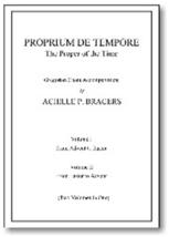 Proprium de Tempore: The Proper of the Time - Le Propore de Temps: 2 Volumes