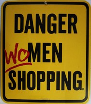 Danger Wo Men Shopping Porcelain Sign - $29.95