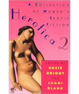 HEROTICA 2 A COLLECTION OF WOMEN'S EROTIC FICTION EDITED BY S. BRIGHT & J. BLANK - $6.99