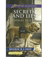 Secrets and Lies Shirlee McCoy (Rookie K9 Unit ... - $2.25