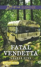 Fatal Vendetta Sharon Dunn(Love Inspired Large Print Suspense)Paperback ... - $2.25
