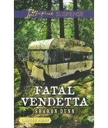 Fatal Vendetta Sharon Dunn(Love Inspired Large ... - $2.25