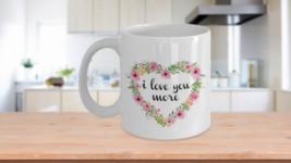 I Love You More Coffee Mug Heart Shaped Flower Wreath Ceramic Cup White - $14.46+