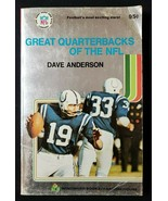 Great Quarterbacks Of The NFL  By Dave Anderson - $5.00