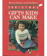 Christmas Gifts Kids Can Make Pattern Booklet Better Homes and Gardens - $9.98