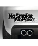 Stickers No Smoke No Poke - $5.00