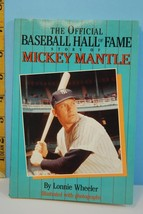 The Official Baseball Hall of Fame Story of Mickey Mantle 1990 - $7.00
