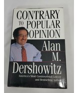 Alan M. Dershowitz~CONTRARY TO  POPULAR OPINION NICE COPY - $7.92