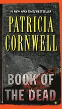 Book of the Dead (Kay Scarpetta, No 15) [Mass Market Paperback] Cornwell... - $1.83