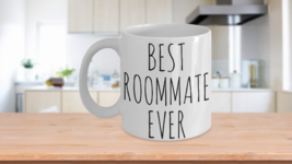 Best Roomate Ever Mug - $14.65+