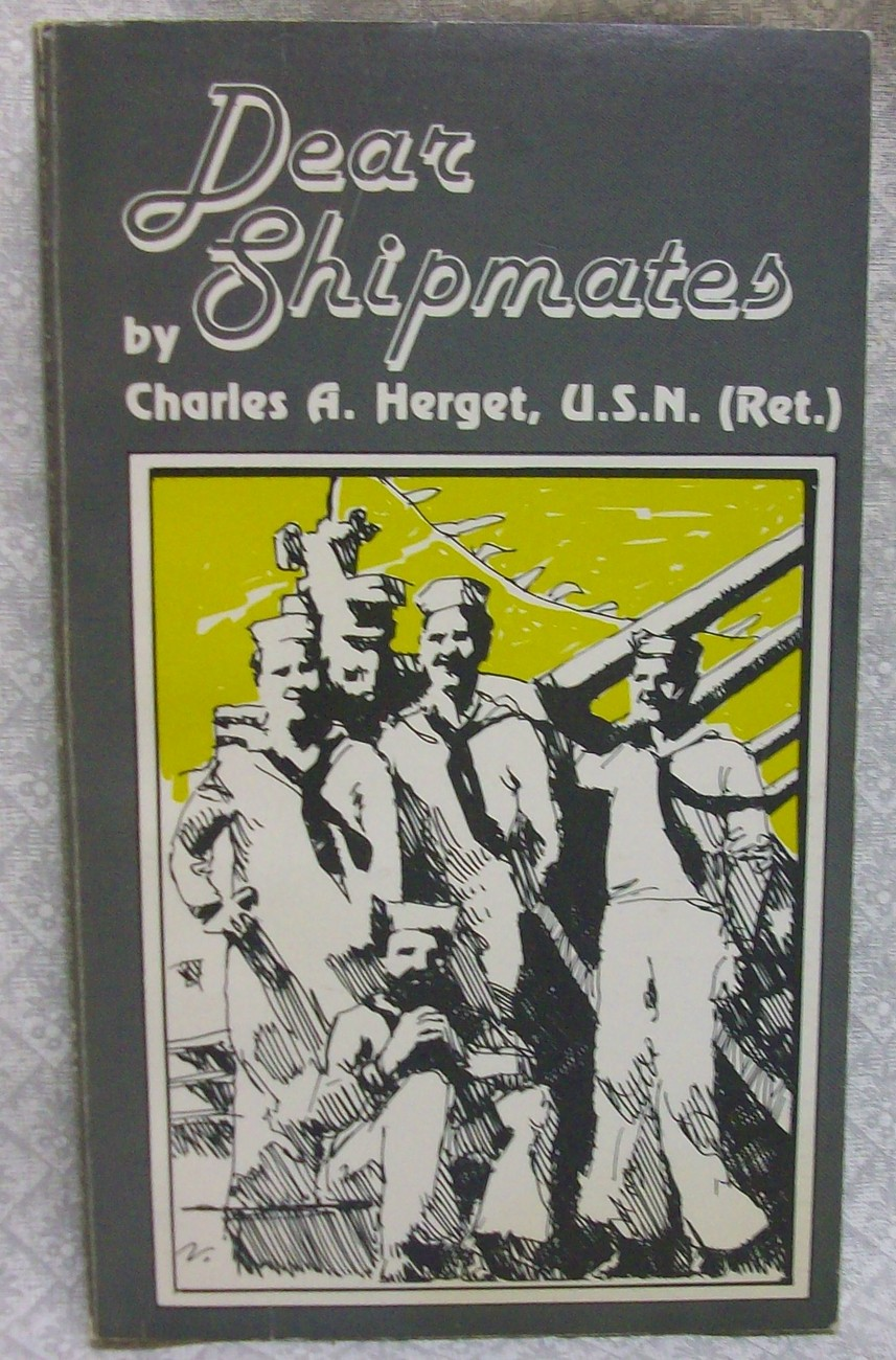 Dear Shipmates by Herget, Charles