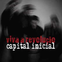 CAPITAL INICIAL - Viva a revolução - New CD Brazil Import - $35.00