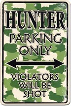 Hunters Parking Sign - $13.14